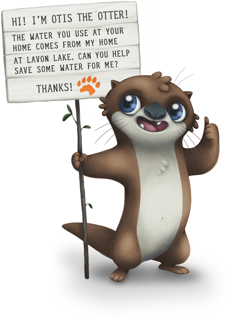 Hi! I'm Otis the Otter! My den is near Lavon Lake, where North Texas gets its water. It's getting dry out here – I could really use your help. Thanks!